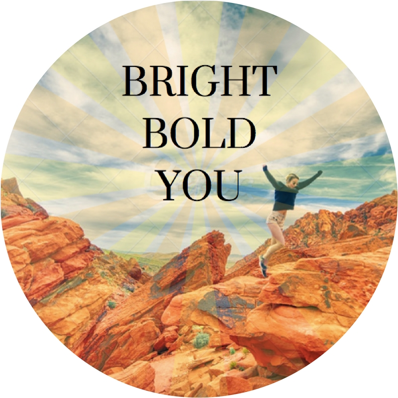 Bright Bold You